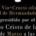 EL SEGUNDO VIERNES DE CUARESMA, VÍA+CRUCIS OFICIAL DEL CONSEJO LOCAL